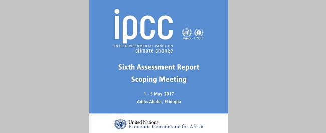 IPCC Sixth Assessment Report Scoping Meeting Kicks off in Addis Ababa